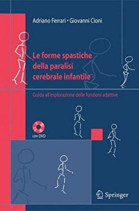 Le forme spastiche della paralisi cerebrale infantile