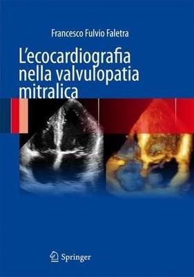 L'ecocardiografia nella valvulopatia mitralica