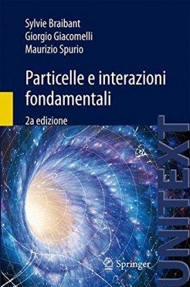 Particelle e interazioni fondamentali
