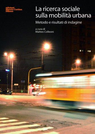 La ricerca sociale sulla mobilità urbana