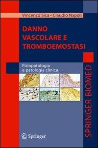 Danno vascolare e tromboemostasi