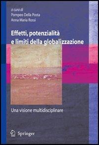 Effetti, potenzialità e limiti della globalizzazione