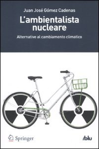 L'ambientalista nucleare