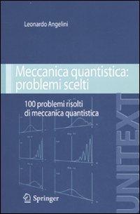 Meccanica quantistica: problemi scelti