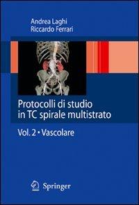 Protocolli di studio in TC spirale multistrato